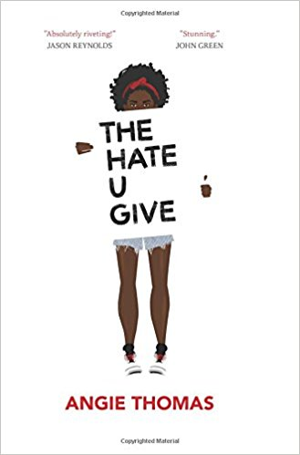 """Cover Art: """"The Hate U Give"""" by Angie Thomas"""