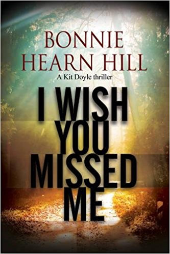 """Cover art:  """"I Wish You Missed Me"""" by Bonnie Hearn Hill"""