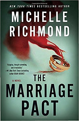 """Cover art:  """"The Marriage Pact"""" by Michelle Richmond"""