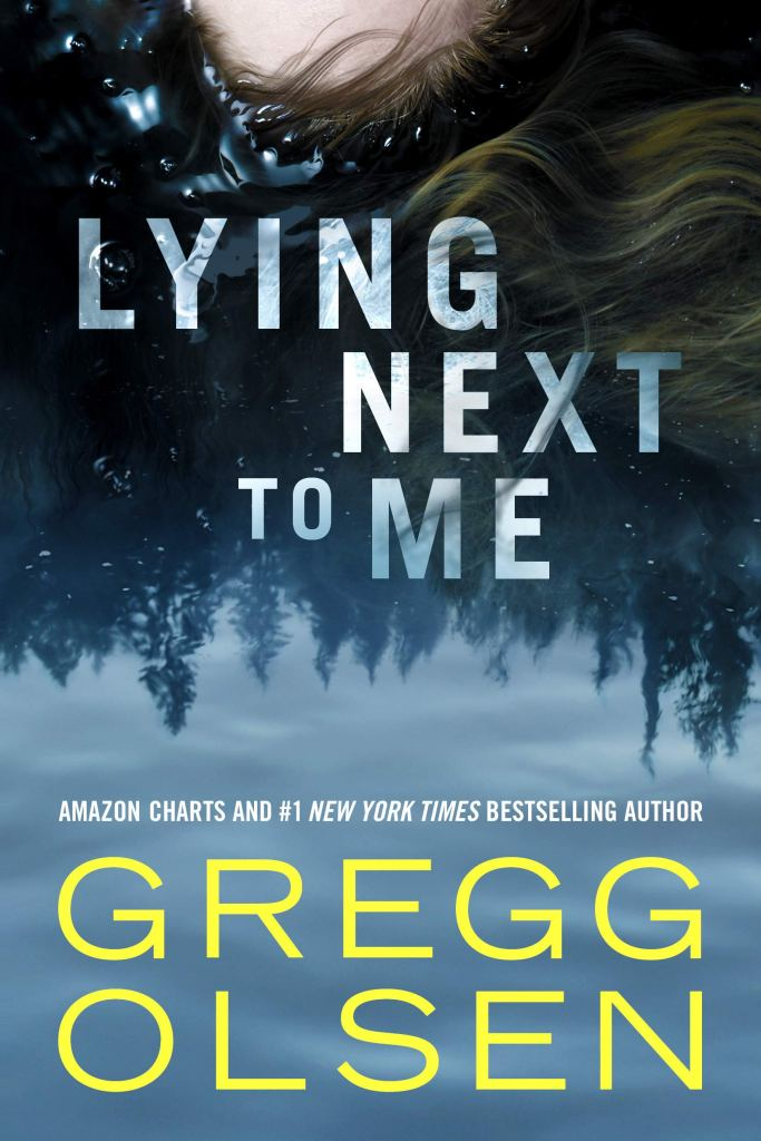 """Book Review: """"Lying Next to Me"""" by Gregg Olsen"""