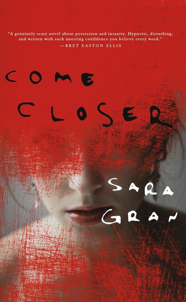 "Book Review: ""Come Closer"" by Sara Gran"