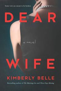 """Book Review: """"Dear Wife"""" by Kimberly Belle"""