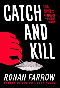 """Book Cover: """"Catch and Kill"""" by Ronan Farrow"""