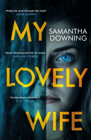 """Book Cover: """"My Lovely Wife"""" by Samantha Downing"""
