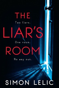"Book Cover: ""The Liar's Room"" by Simon Lelic"